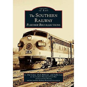 The Southern Railway: Further Recollections, Georgia (Images of Rail Series)