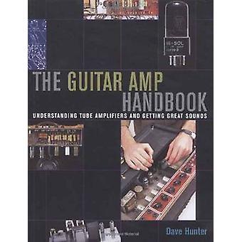 Guitar Amp Handbook av Dave Hunter