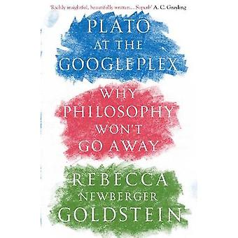 Plato on Googleplex newberger Goldstein & Rebecca Author