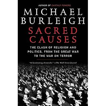 Sacred Causes by Burleigh & Michael
