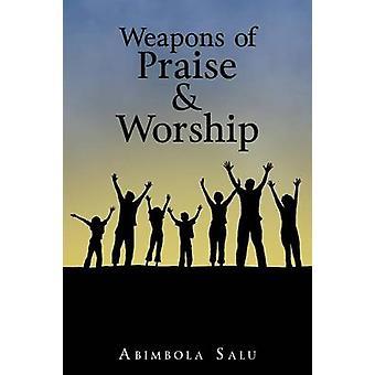 Salu & Abimbola による賛美崇拝の武器