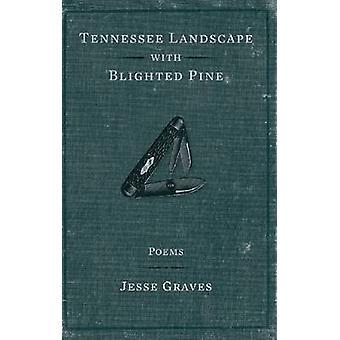 Tennessee landskap med Bbelysta Pine av gravar & Jesse