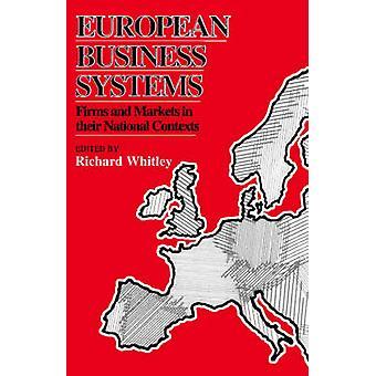 Aziende europee di sistemi imprenditoriali e mercati nei loro contesti nazionali di Whitley & Richard