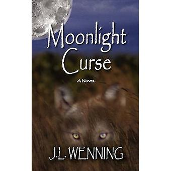 Moonlight Curse by Wenning & J. L.