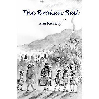 The Broken Bell by KENNEDY & ALAN