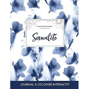 Journal de coloration adulte Sexualit Illustrations mythiques Orchide bleue by Wegner & Courtney
