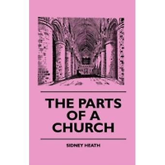 The Parts Of A Church by Heath & Sidney