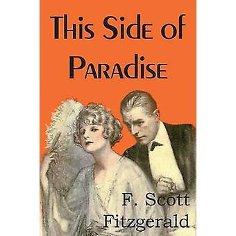 This Side of Paradise by Fitzgerald & F. Scott