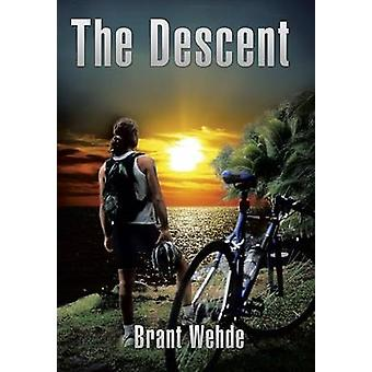 The Descent by Wehde & Brant