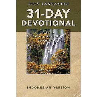31Day Devotional  Indonesian Version by Lancaster & Rick