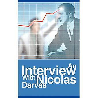 An Interview with Nicolas Darvas by Darvas & Nicolas