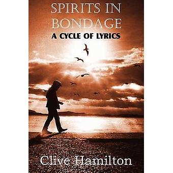 Spirits in Bondage a Cycle Oflyrics by Lewis & C. S.