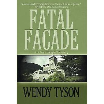 FATAL FAADE by Tyson & Wendy