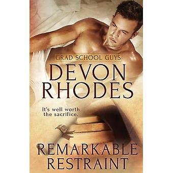 Grad School Guys Remarkable Restraint by Rhodes & Devon