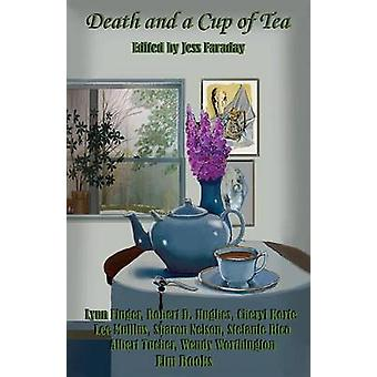 Death and a Cup of Tea by Faraday & Jess