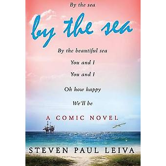 By The Sea by Leiva & Steven Paul