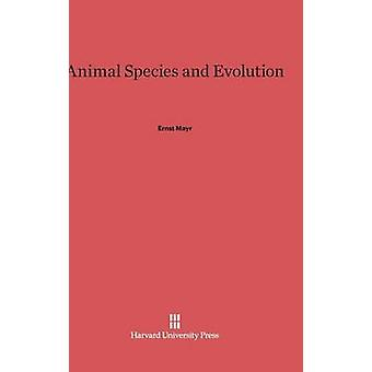 Animal Species and Evolution by Mayr & Ernst