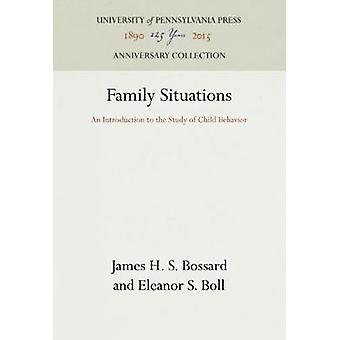 Family Situations by Bossard & James H. S.