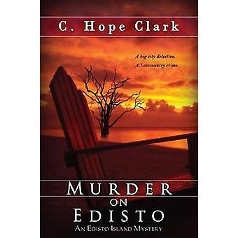 Murder on Edisto by Clark & C. Hope