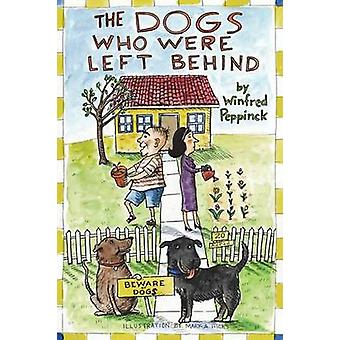 The Dogs Who Were Left Behind by Peppinck & Winfred