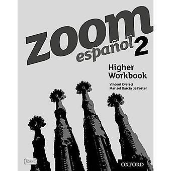 Zoom espanol 2 Higher Workbook (8 Pack) by Vincent Everett - 97801991