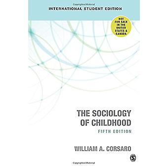 The Sociology of Childhood by William A. Corsaro - 9781506390734 Book