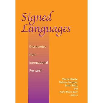Signed Languages - Discoveries from International Research by Valerie