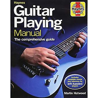 Guitar Playing Manual - The comprehensive guide by Martin Hatwood - 97
