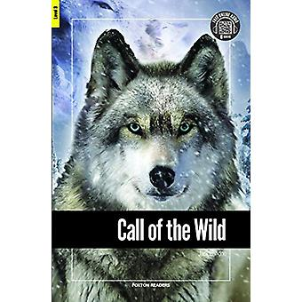 Call of the Wild - Foxton Reader Level-3 (900 Headwords B1) with free