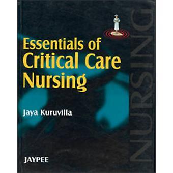 Essentials of Critical Care Nursing by Jaya Kuruvilla - 9788180619205