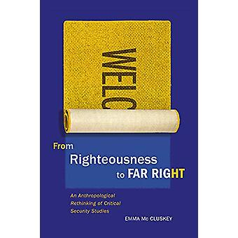From Righteousness to Far Right - An Anthropological Rethinking of Cri