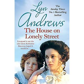 The House on Lonely Street by Andrews & Lyn