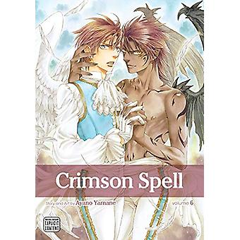 Crimson Spell - Vol. 6 by Ayano Yamane - 9781974707898 Book
