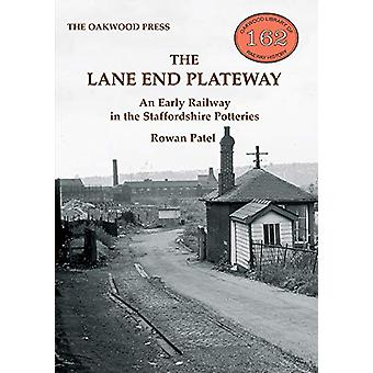 The Lane End Plateway - An Early Railway in the Staffordshire Potterie