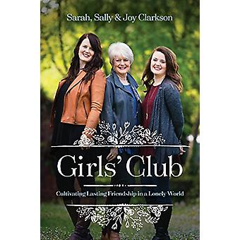 Girls' Club by Sally Clarkson - 9781496432155 Book