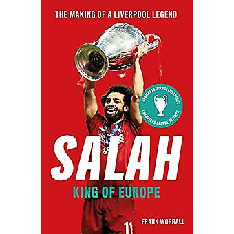 Salah - King of Europe by Frank Worrall - 9781789462661 Book