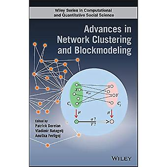 Advances in Network Clustering and Blockmodeling by Patrick Doreian -