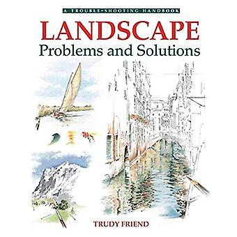 Landscapes, Problems and Solutions: A Trouble-Shooting Guide (Drawing and Painting)