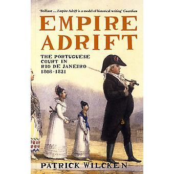 Empire Adrift by Wilcken & Patrick