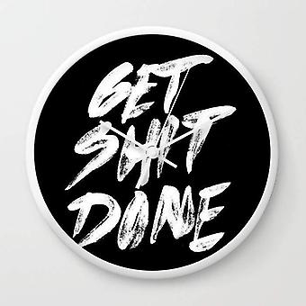 "Motivational ""get Shit Done"" - Wall Clock"