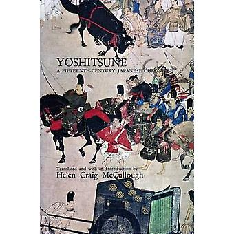 Yoshitsune - A Fifteenth-Century Japanese Chronicle by Yoshitsune - He