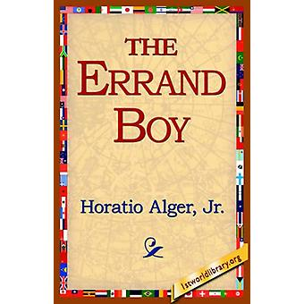 The Errand Boy by Horatio Alger - 9781421804552 Book