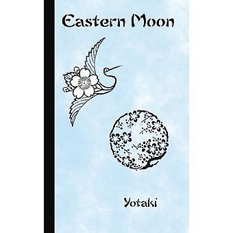 Eastern Moon by Yotaki - 9781440159848 Book