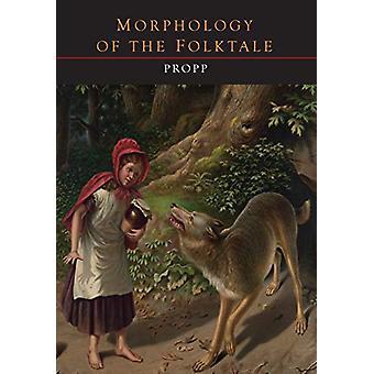Morphology of the Folktale by V Propp - 9781614278009 Book