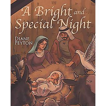 A Bright and Special Night by Diane Peyton - 9781640039216 Book