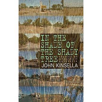 John Kinsellan varjoisan puun varjossa