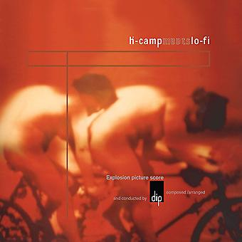 Dip - H-Camp Meets Lo-Fi Vinyl