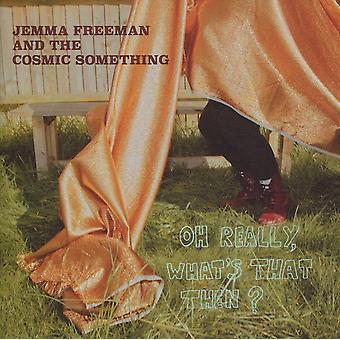 Jemma Freeman och den kosmiska något - Åh egentligen, vad är det då? CD