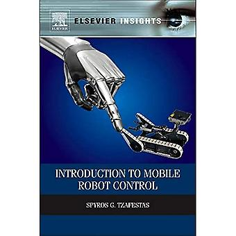 Introduction to Mobile Robot Control (Elsevier Insights)