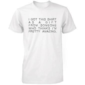 Ik kreeg dit Shirt als een geschenk witte katoenen T-shirt-schattige X-mas Graphic Tee